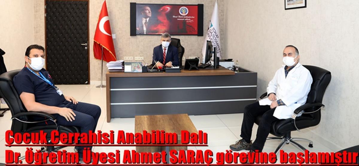 Çocuk Cerrahisi Anabilim Dalı Dr. Öğretim Üyesi Ahmet SARAÇ görevine başlamıştır.