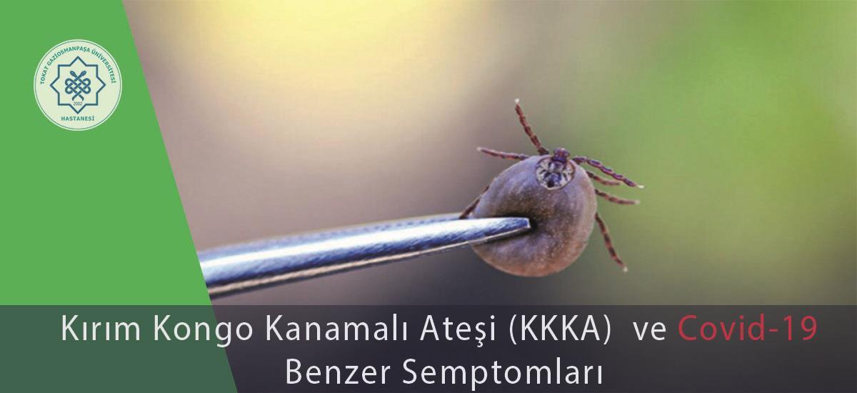Tokat Gaziosmanpaşa Üniversitesi Hastanesinden Kene ve Covid-19 benzerliği basın açıklaması