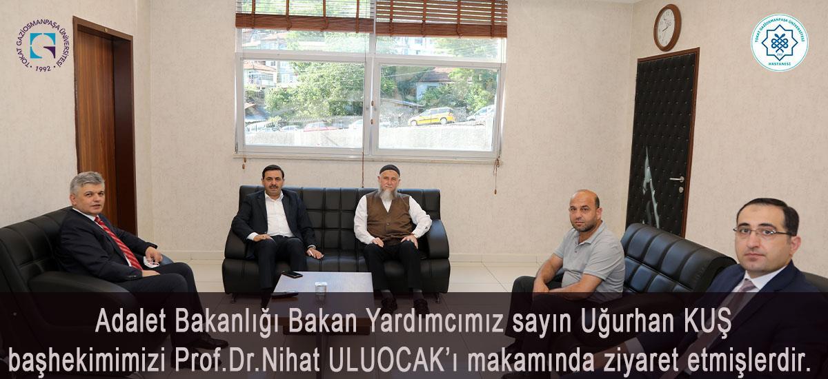 Adalet Bakanlığı Bakan Yardımcısı sayın Uğurhan KUŞ'tan   hastanemize ziyaret